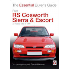 The Essential Buyers Guide Ford RS Cosworth